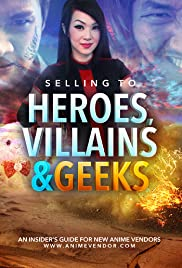 Selling to Heroes, Villains and Geeks Poster