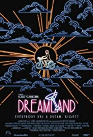 Dreamland (2016) Poster - Movie Forum, Cast, Reviews