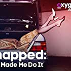 Snapped: She Made Me Do It (2015)