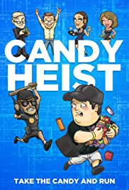 Candy Heist Poster