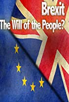 Brexit: The Will of the People