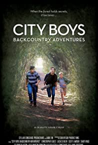 Primary photo for City Boys: Backcountry Adventures