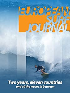 Watching latest movies European Surf Journal Portugal [FullHD]