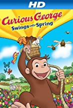 Primary image for Curious George Swings Into Spring