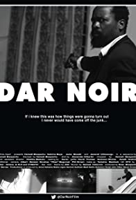 Primary photo for Dar Noir