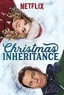Christmas Inheritance TV Movie 2017