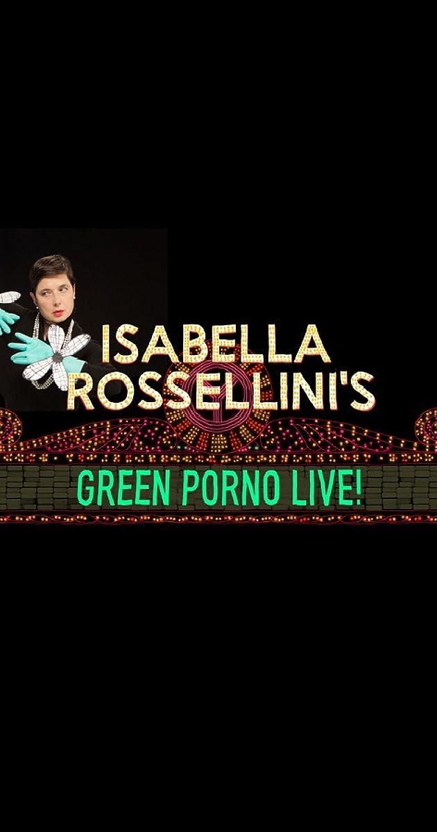 Isabella Rossellini Green Porno
