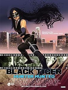 Downloading imovies to dvd Black Tiger: Hunter Hunted [Ultra]