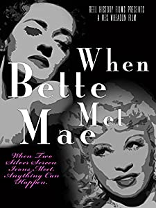 Find free downloadable movies When Bette Met Mae by [XviD]