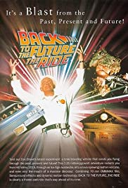 Back to the Future... The Ride (1991) Poster - Movie Forum, Cast, Reviews