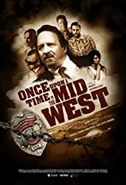 Once Upon a Time in The Midwest Poster