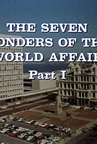 Primary photo for The Seven Wonders of the World Affair: Part I