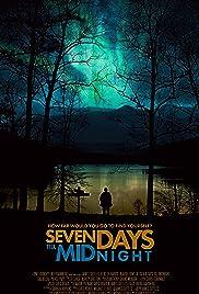 Seven Days 'Till Midnight Poster