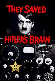 They Saved Hitler's Brain Poster