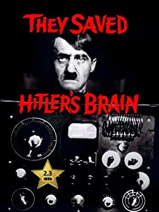They Saved Hitler's Brain full movie download mp4