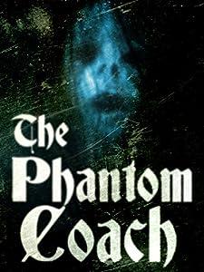 Adult watchmovies The Phantom Coach [WQHD]