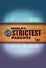World's Strictest Parents Poster - TV Show Forum, Cast, Reviews