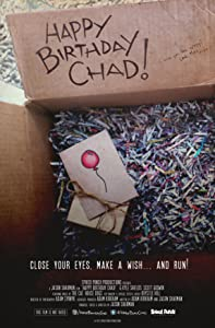 Movies ready to watch for free Happy Birthday Chad! by [Full]
