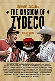 The Kingdom of Zydeco Poster