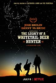 The Legacy of a Whitetail Deer Hunter (2018) 1080p