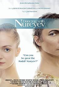 Dancing with Nureyev (2014)