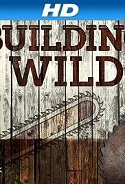 Building Wild Poster