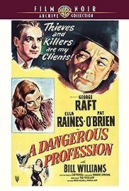 A Dangerous Profession Poster