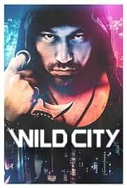 Watch Movie Wild City (Mi cheng)(2015)