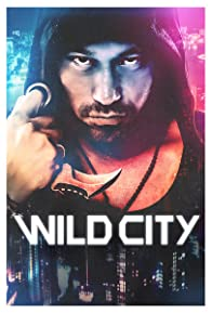 Primary photo for Wild City
