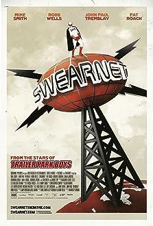 Swearnet: The Movie (2014)