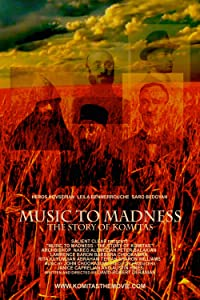 Downloaded movies Music to Madness: The Story of Komitas by [720px]