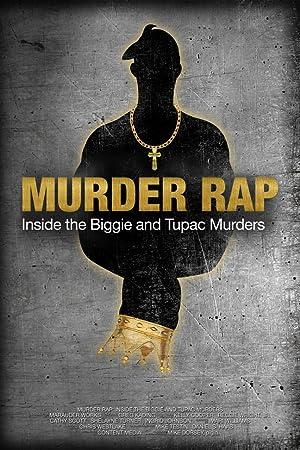 Where to stream Murder Rap: Inside the Biggie and Tupac Murders