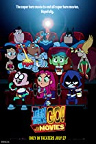 Teen Titans Go! To the Movies (2018) Poster