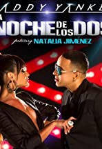 Daddy Yankee ft. Natalia Jiménez: La Noche de Los Dos