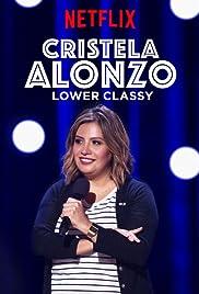 Cristela Alonzo: Lower Classy (2017) 1080p