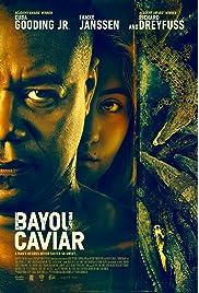 Bayou Caviar (2018) ONLINE SEHEN