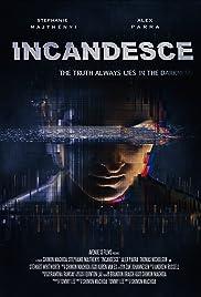 Incandesce Poster