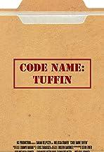 Code Name: Tuffin