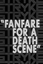 Primary image for Fanfare for a Death Scene