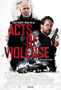 Primary photo for Acts of Violence