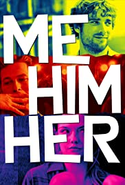 Me Him Her (2015) Poster - Movie Forum, Cast, Reviews