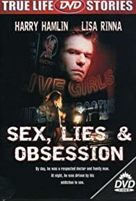 Primary photo for Sex, Lies & Obsession