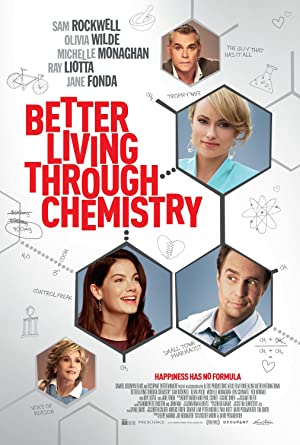 Better Living Through Chemistry Pelicula Poster