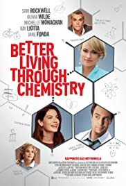 Better Living Through Chemistry (2014) Poster - Movie Forum, Cast, Reviews