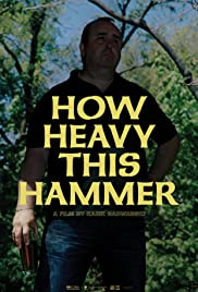 How Heavy This Hammer Poster