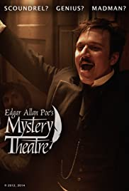 Edgar Allan Poe's Mystery Theatre Poster