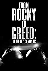 From Rocky to Creed: The Legacy Continues (2015)
