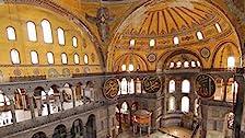 Hagia Sophia: Istanbul's Mystery