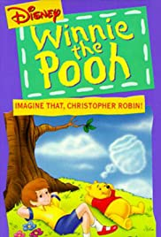 Winnie the Pooh: Imagine That, Christopher Robin Poster