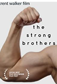 The Strong Brothers (2017)